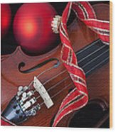 Violin And Red Ornaments Wood Print