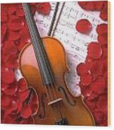 Violin On Sheet Music With Rose Petals Wood Print