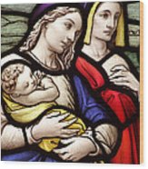 Virgin Mary And Baby Jesus Stained Glass Wood Print