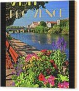 Visit Provence Poster Wood Print