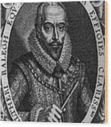 Walter Raleigh, English Courtier Wood Print