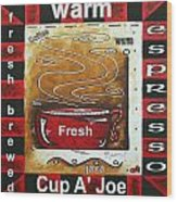 Warm Cup Of Joe Original Painting Madart Wood Print by Megan Duncanson