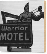 Warrior Motel Wood Print
