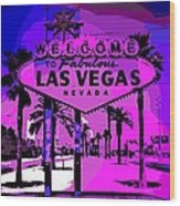 Welcome To Vegas No.2 Wood Print