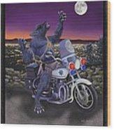 Werewolf Patrol Wood Print