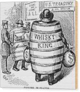Whisky Ring Cartoon, 1875 Wood Print