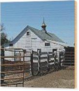 White Barn  And Corrals Wood Print