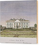 White House, D.c., 1820 Wood Print