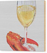 White Wine And Lobster Claw Wood Print