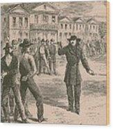 Wild Bill Hickok Was A Gunfighter Wood Print