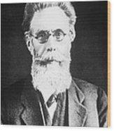 Wilhelm Roentgen, German Physicist Wood Print