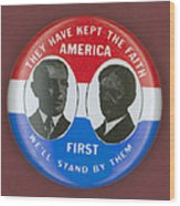 Wilson Campaign Button Wood Print