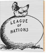 Wilson: League Of Nations Wood Print by Granger