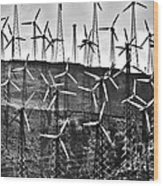 Windmills By Tehachapi  Wood Print by Susanne Van Hulst