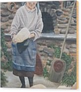 Woman Baking Bread  Wood Print