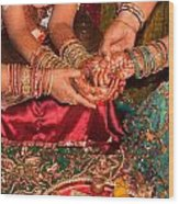 Women With Decorated Hands Holding Hands In A Hindu Religious Ceremony Wood Print