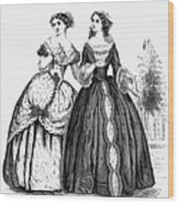 Womens Fashion, 1851 Wood Print