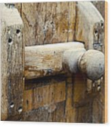 Wooden Door Bolt Detail Wood Print