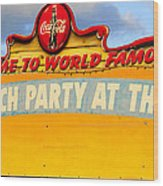 World Famous Party Wood Print