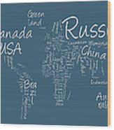 Writing Text Map Of The World Map Wood Print