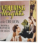 Wuthering Heights, Laurence Olivier Wood Print by Everett