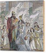 Xerxes I & Esther Wood Print