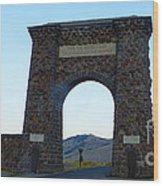 Yellowstone Roosevelt Arch Wood Print