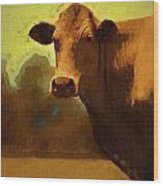 You Can Not Cow Me Wood Print