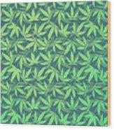 Cannabis   Hemp  420   Marijuana  Pattern Wood Print