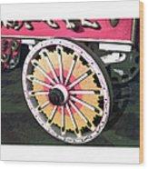 Circus Wagon Wheel Wood Print