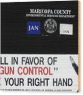 Gun Control Decal Black Canyon City Arizona 2004 Wood Print