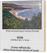 Half Moon Bay - A Haiku Wood Print