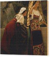 Italian Women From Abruzzo  Wood Print