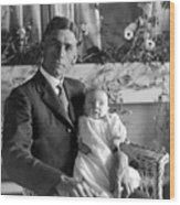 Man Male Holding Baby 1910s Black White Archive Wood Print