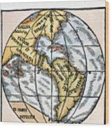 World Map, 1529 Wood Print