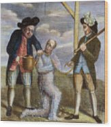 Tarring & Feathering, 1774 Wood Print