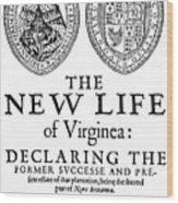 Virginia Tract, 1612 Wood Print