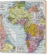 Partitioned Africa, 1914 Wood Print