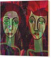 039   Two Pensive Women A Wood Print