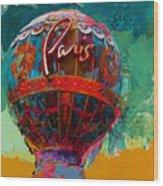 075 The Iconic Paris Casino Balloon Wood Print
