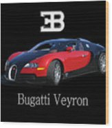 2010 Bugatti Veyron Wood Print
