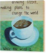 8x10 Dmb Coffee Art Wood Print