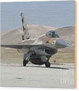 An Israeli Air Force F-16a Netz Taxiing Wood Print