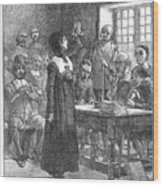 Anne Hutchinson (1591-1643) Wood Print by Granger