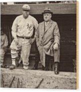 Babe Ruth And John Mcgraw Wood Print