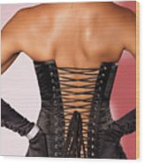 Beautiful Woman In Black Corset Wood Print