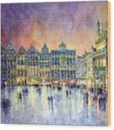 Belgium Brussel Grand Place Grote Markt Wood Print by Yuriy  Shevchuk