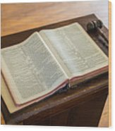 Bible And Gavel Wood Print