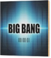 Big Bang Wood Print