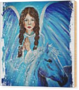 Brianna Little Angel Of Strength And Courage Wood Print